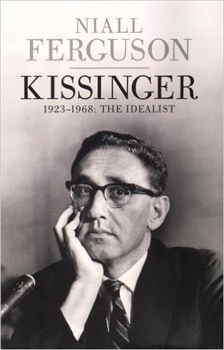 Kissinger by Niall Ferguson